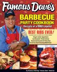 Book Cover Image. Title: Famous Dave's Barbecue Party Cookbook:  Secrets of a BBQ Legend, Author: Dave Anderson