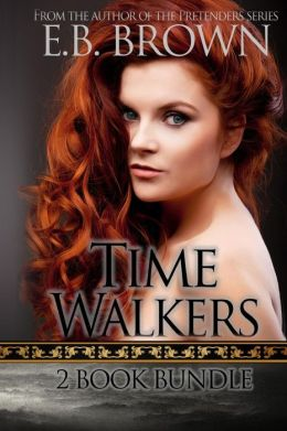 Time Walkers: 2 Book Bundle: The Legend of the Bloodstone & Return of the Pale Feather