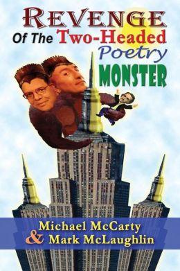 Revenge of the Two-Headed Poetry Monster