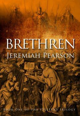 Brethren: Book One of The Villeins Trilogy