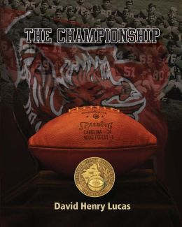 The Championship: The story of the 1969 University of South Carolina football team
