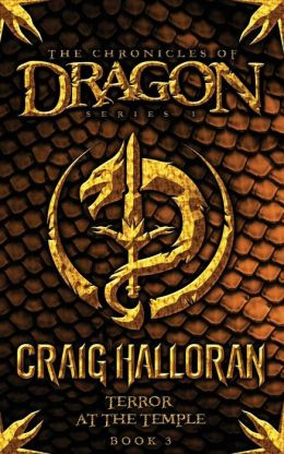 The Chronicles of Dragon: Terror at the Temple (Book 3)