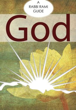 God: A Rabbi Rami Guide
