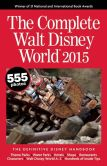 Book Cover Image. Title: The Complete Walt Disney World 2015:  The Definitive Disney Handbook, Author: Julie Neal