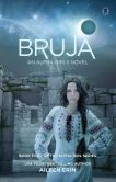 Book Cover Image. Title: Bruja, Author: Aileen Erin
