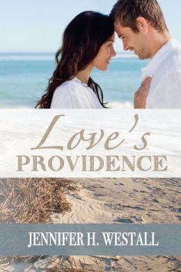 Love's Providence: A Novel