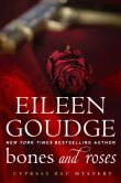 Book Cover Image. Title: Bones and Roses, Author: Eileen Goudge