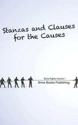 Brine Rights: Stanzas and Clauses for the Causes