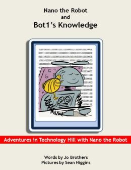 Nano the Robot and Bot1's Knowledge