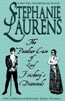 The Peculiar Case of Lord Finsbury's Diamonds: A Casebook of Barnaby Adair Short Novel