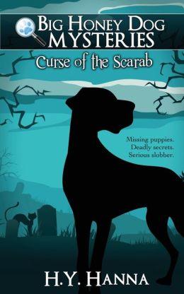 Big Honey Dog Mysteries #1: Curse of the Scarab