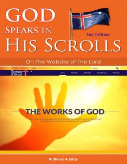 God Speaks in His Scrolls - On the Website of the Lord