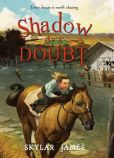 Book Cover Image. Title: Shadow of a Doubt, Author: Skylar James