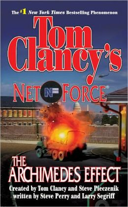 Tom Clancy's Net Force #10: The Archimedes Effect