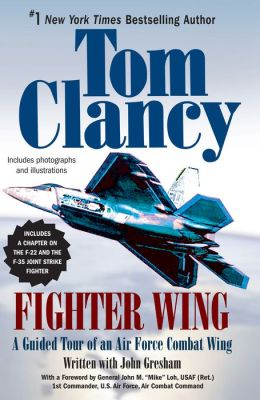 Fighter Wing: A Guided Tour of an Air Force Combat Wing