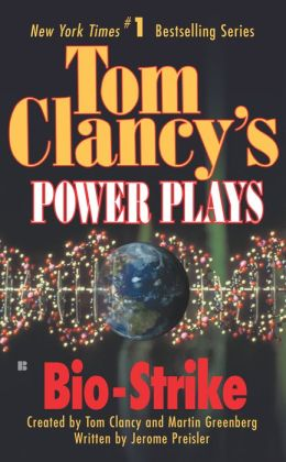 Tom Clancy's Power Plays #4: Bio-Strike