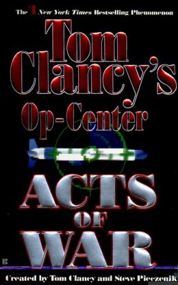 Tom Clancy's Op-Center #4: Acts of War