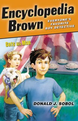 Encyclopedia Brown Gets His Man (Encyclopedia Brown Series #4)