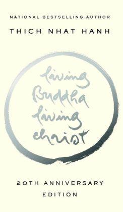 Living Buddha, Living Christ 10th Anniversary Edition
