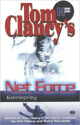 Tom Clancy's Net Force Explorers #11: Gameprey