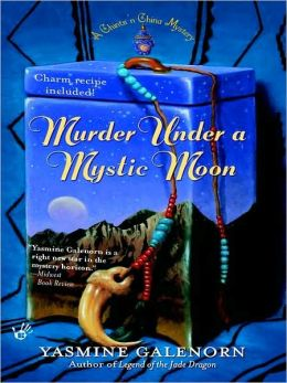 Murder under a Mystic Moon (Chitz n' China Mystery Series #3)