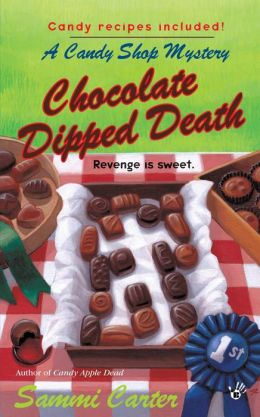 Chocolate Dipped Death (Candy Shop Series #2)