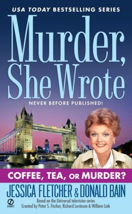 Murder, She Wrote: Coffee, Tea, or Murder?: Coffee, Tea, or Murder?