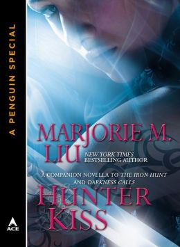 Hunter Kiss: A Companion Novella to The Iron Hunt and Darkness Calls
