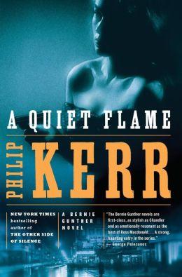 A Quiet Flame (Bernie Gunther Series #5)