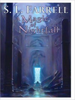 A Magic of Nightfall (Nessantico Cycle Series #2)