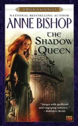 The Shadow Queen (Black Jewels Series #6)