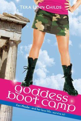 Goddess Boot Camp (Oh.My.Gods Series #2)