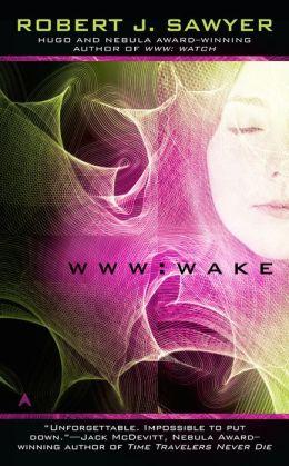 WWW: Wake (WWW Trilogy Series #1)