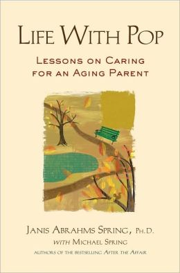 Life with Pop: Lessons on Caring for an Aging Parent