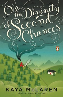 On the Divinity of Second Chances: A Novel