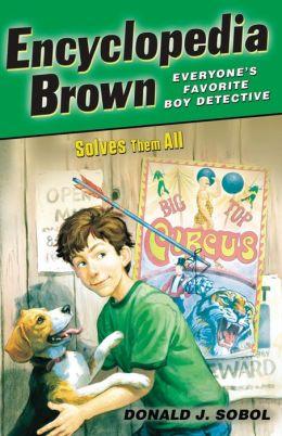 Encyclopedia Brown Solves Them All (Encyclopedia Brown Series #5)