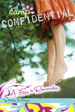 A Fair to Remember (Camp Confidential Series #13)