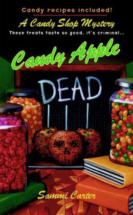 Candy Apple Dead (Candy Shop Series #1)