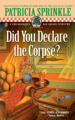 Did You Declare the Corpse? (Thoroughly Southern Series #8)