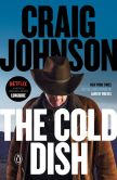 Book Cover Image. Title: The Cold Dish (Walt Longmire Series #1), Author: Craig Johnson