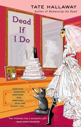 Dead If I Do (Garnet Lacey Series #4)