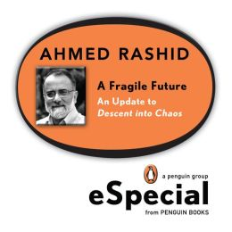 A Fragile Future: An Update to Descent into Chaos