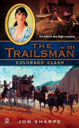 Colorado Clash (Trailsman Series #334)