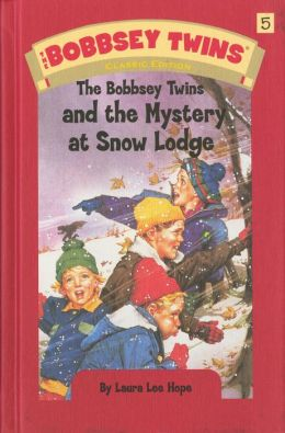 Bobbsey Twins 05: The Bobbsey Twins and the Mystery at SnowLodge