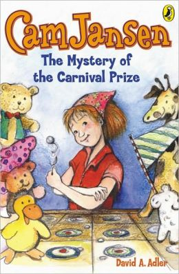 The Mystery of the Carnival Prize (Cam Jansen Series #9)