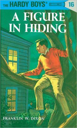 A Figure in Hiding (Hardy Boys Series #16)