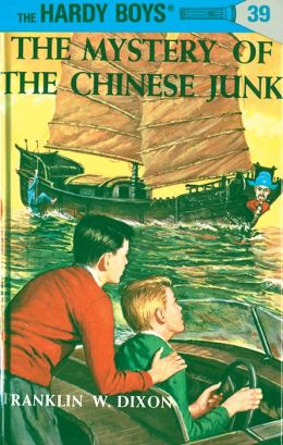 The Mystery of the Chinese Junk (Hardy Boys Series #39)