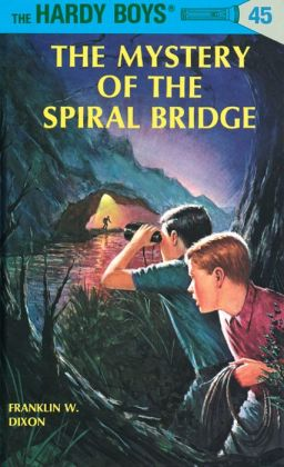 The Mystery of the Spiral Bridge (Hardy Boys Series #45)