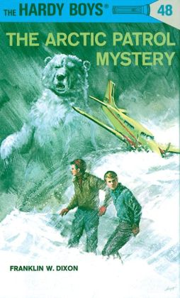 The Arctic Patrol Mystery (Hardy Boys Series #48)