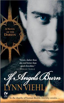 If Angels Burn (Darkyn Series #1)